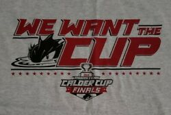 Lake Erie Monsters We Want The Cup 2016 Calder Cup Finals T-shirt By Gildan/uh
