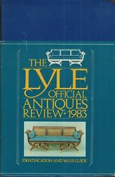 The Lyle Official Antiques Review 1983 Identification And Value Guide Softcover