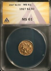 1927 2 1/2 Indian Gold == Anacs Ms-61 == Nice Incuse Type == Free Shipping