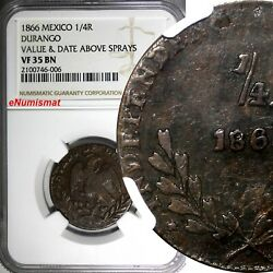 Mexico Copper 1866 1/4 Real Durango Ngc Vf35 Bn Scarce Top Graded By Ngc Km 349