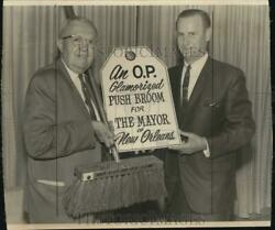 Press Photo O. P. Schnabel Shows Poster And Push Broom For Mayor Of New Orleans
