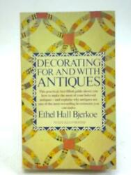 Decorating For And With Antiques Ether Hall Bjerkoe - 1950 Id39151