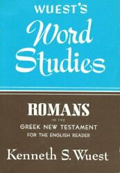Word Studies Romans In The Greek New Testament By Wuest, Kenneth S. Paperback