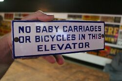 No Baby Carriages Or Bicycles In Elevator Porcelain Metal Sign Hotel Factory Gas