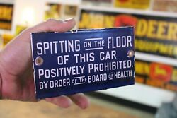 Spitting On Floor Of Car Prohibited Board Health Porcelain Metal Sign Cab Bus 66