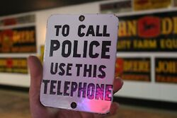 To Call Police Use The Telephone Porcelain Metal Sign Court Gas Oil Nra Ford 66