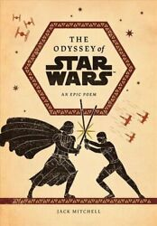The Odyssey Of Star Wars An Epic Poem 9781419756283 | Pre Order