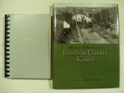 Lot Of 2 Books - Historic Reflections Of Bourbon Countykansas + Robleyand039s Spiral