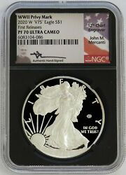 2020 W V75 Privy 1 Ngc Pf 70 First Releases Mercanti American Silver Eagle Wwii