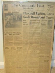 Rare 1967 Newspaper Nuxhall Retires Joins Reds Broadcast Team Cin Post Signed