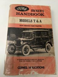 Ford Owner's Handbook Models T And A / Fordson Farm Tractor Clymer Service Manual