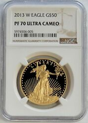 2013 W Gold American Eagle 50 1 Oz Proof Coin Ngc Pf 70 Ultra Cameo