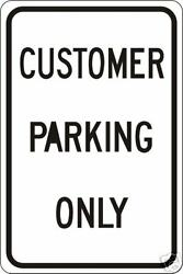 Real Customer Parking Only Road Street Traffic Signs