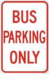Real Bus Parking Only Road Street Traffic Signs
