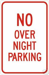 Real No Over Night Parking Road Street Traffic Signs
