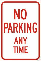 Real No Parking Any Time Road Street Traffic Signs