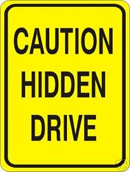 Real Caution Hidden Drive Road Street Traffic Signs