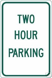 Real Two Hour Parking Road Street Traffic Signs