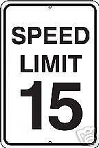 Real Speed Limit 15 Road Street Traffic Sign Signs