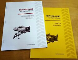 New Holland 477 Haybine Mower Conditioner Operator's And Parts Manual Catalog Nh