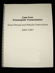 1954-1957 Cast Iron Powerglide Shop Manual And Overhaul Rebuild Instructions