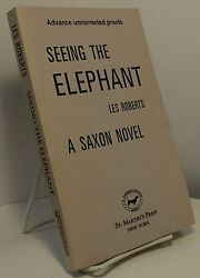 Seeing The Elephant By Les Roberts - Advance Copy - Signed