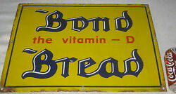 Antique Bond Bread Bakery Grocery Food Store Porcelain Art Advertising Usa Sign