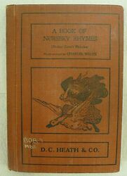 A Book Of Nursery Rhymes Children's Book By D C Heath Pub. From 1901