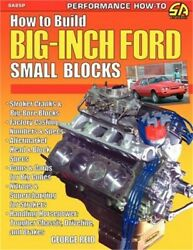 How To Build Big-inch Ford Small Blocks Paperback Or Softback