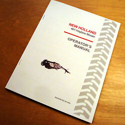 New Holland 461 Haybine Mower Conditioner Operator's Owners Book Guide Manual Nh
