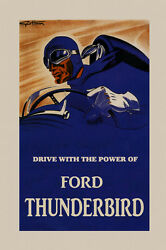 Automobile Car Drive With The Power Of Ford Thunderbird Poster Repro Free S/h