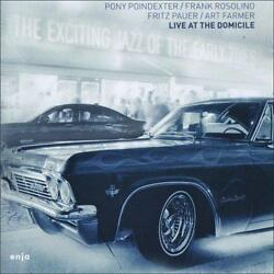 Pony Poindexter Frank Rosolino Fritz Pauer Art Farmer - The Exciting J New 4cd