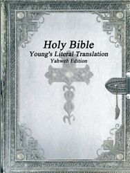 Holy Bible Young's Literal Translation Yahweh Edition Paperback Or Softback