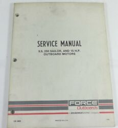 Force Outboards Service Manual Ob3869 9.9, 250 Sailor, And 15 Hp Motors
