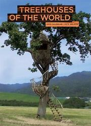Treehouses Of The World 2015 Wall Calendar Nelson Pete Verygood