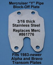 Mercruiser Exhaust Block-off Plate 1987-up 861776a2 Replaces Y Pipe Stainless