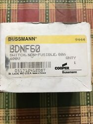 Bussmann Bdnf60 Non Fusible Switch 600v 80a - New Old Stock