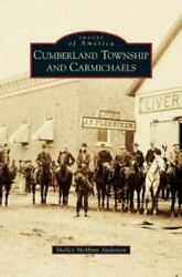 Cumberland Township And Carmichaels Hardback Or Cased Book
