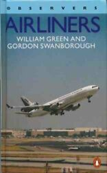 The New Observer#x27;s Book of Airliners 1983 Edition By William GreenGordon Swa $9.52