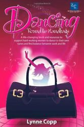 Dancing #x27;Round the Handbags: A life changing book and resources to support hard $13.14