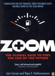Zoom The Global Race To Fuel The Car Of The Future By Vijay V. Iain Carson And