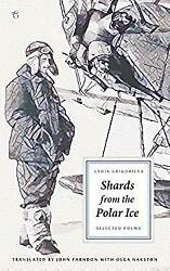 Shards from the Polar Ice: Selected Poems by Grigorieva Lydia
