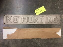 """Antique Pressed Embossed Copper """" No Hunting """" Sign 5-1/2"""" X 32"""" Man Cave"""