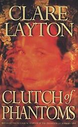 Clutch of Phantoms Paperback Clare Layton $4.49