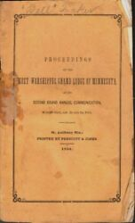 Proceedings Of The Most Worshipful Grand Lodge Of Minnesota At Its Second 1st Ed