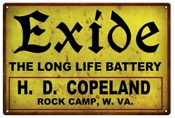 Reproduction Exide The Long Life Battery H.d. Copeland Sign. 16 X 24