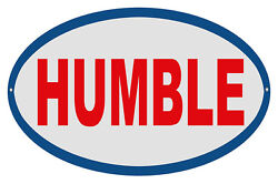 Humble Motor Oil Sign 9x14 Oval