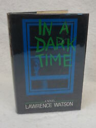 Lawrence Watson In A Dark Time 1980 Hc/dj 1sted Charles Scribner's, Ny