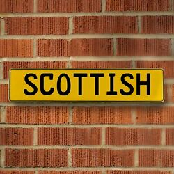 SCOTTISH Yellow Stamped Street Sign Mancave Wall Art streets rods muscle cars