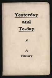 Chicago, Northwestern Railway / Yesterday And To=day A History 1905